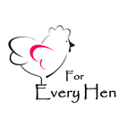 For Every Hen